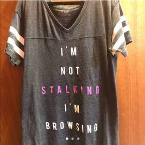I'm Not Stalking I'm Browsing shirt from Hot Topic